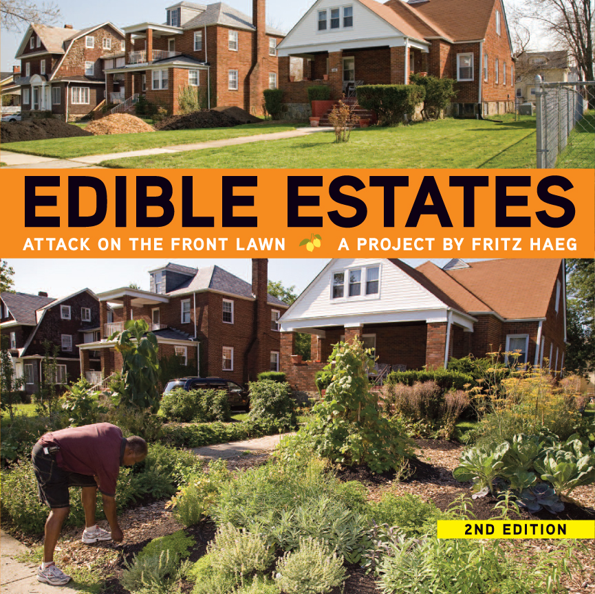 the book EDIBLE ESTATES ATTACK ON THE FRONT LAWN